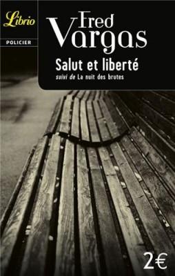 """Afficher """"Salut et liberté"""""""