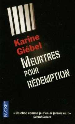 vignette de 'Meurtres pour rédemption (Giebel, Karine)'