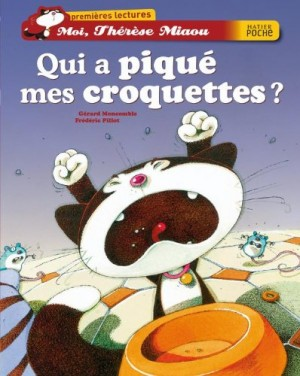 """Afficher """"Moi, Thérèse Miaou Qui a piqué mes croquettes ?"""""""