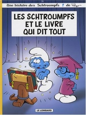 """Afficher """"Les Schtroumpfs n° 26 Les Schtroumpfs et le livre qui dit tout"""""""