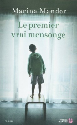 """Afficher """"Le premier vrai mensonge"""""""
