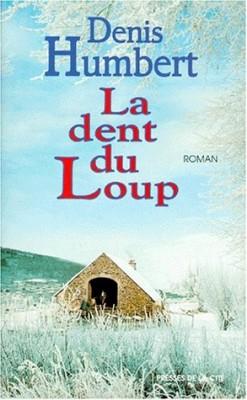 """Afficher """"La dent du loup"""""""