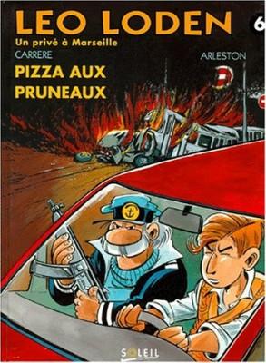 """Afficher """"Léo Loden n° 6 Pizza aux pruneaux"""""""