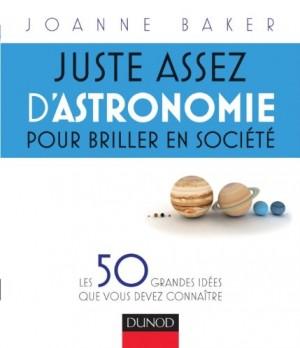 """Afficher """"Juste assez d'astronomie pour briller en société"""""""
