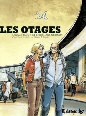 """Afficher """"Les Otages"""""""