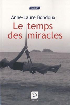 """Afficher """"Le temps des miracles"""""""