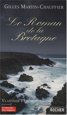vignette de 'Le Roman de la Bretagne (Gilles Martin-Chauffier)'