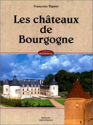 """Afficher """"châteaux de Bourgogne (Les)"""""""