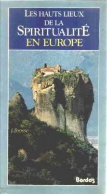 """Afficher """"Les hauts lieux de la spiritualité en Europe"""""""