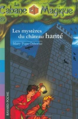 """Afficher """"Cabane magique (La) n° 25 Mystères du château hanté (Les)"""""""