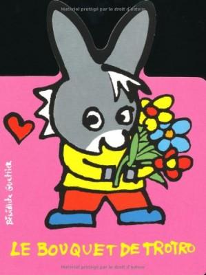 """Afficher """"Trotro Le bouquet de Trotro"""""""