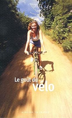 """Afficher """"Le goût du vélo"""""""