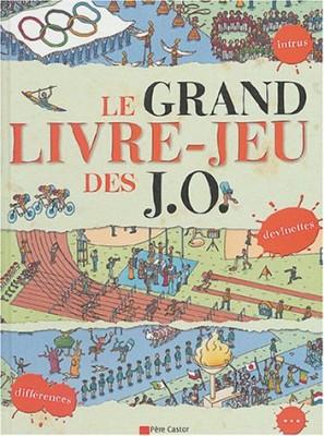 """Afficher """"Le Grand livre-jeu des J.O"""""""