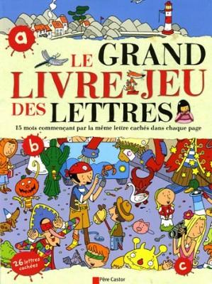 """Afficher """"Le grand livre-jeu des lettres"""""""