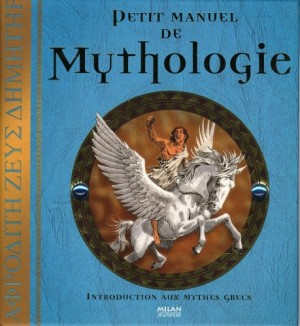 "Afficher ""Petit manuel de mythologie"""