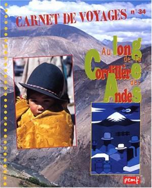"""Afficher """"Au long de la Cordillère des Andes"""""""