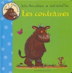 """Afficher """"Mon 1er Gruffalo Les contraires"""""""