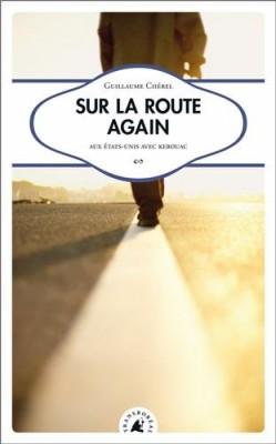 vignette de 'Sur la route again (Guillaume Chérel)'