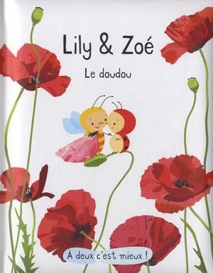"""Afficher """"Lily et Zoé : le doudou"""""""
