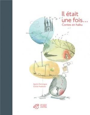 vignette de 'Il était une fois... (Agnès Domergue)'