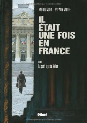 """Afficher """"Il était une fois en France n° 5Le petit juge de Melun"""""""