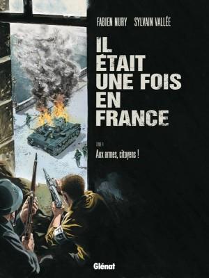 """Afficher """"Il était une fois en France n° 2Le vol noir des corbeaux"""""""