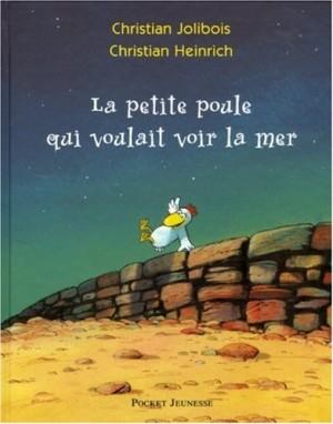 """Afficher """"La petite poule qui voulait voir la mer"""""""