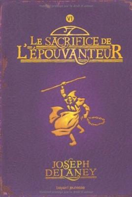 """Afficher """"L'Epouvanteur n° 06 Le sacrifice de l'Epouvanteur"""""""