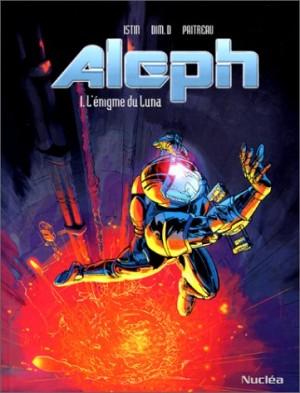 "Afficher ""Aleph n° 1 L'Enigme de Luna"""