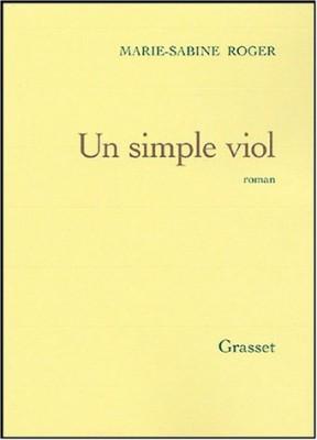 """Afficher """"Un simple viol"""""""