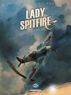 """Afficher """"Lady Spitfire n° 1 La Fille de l'air"""""""