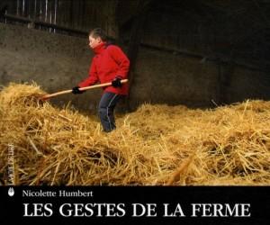 vignette de 'Les gestes de la ferme (Nicolette Humbert)'