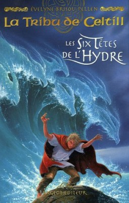 """Afficher """"La Tribu de Celtill n° 3 Les six têtes de l'hydre"""""""