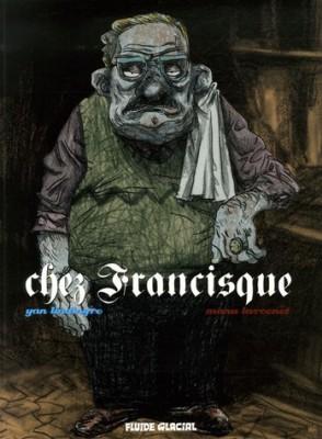 """Afficher """"Chez Francisque, vol. 1"""""""