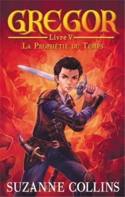 """Afficher """"Gregor n° 5 La Prophétie du temps"""""""