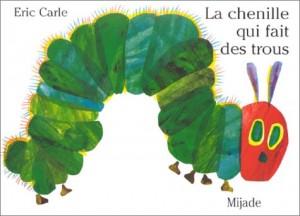 vignette de 'chenille qui fait des trous (La) (Eric Carle)'