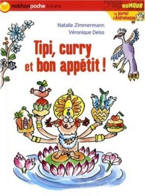 """Afficher """"Journal d'Andromaque (Le) Tipi, curry et bon appétit !"""""""
