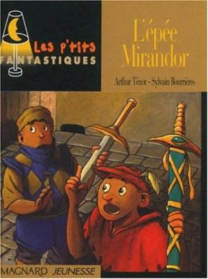 """Afficher """"L'épée Mirandor"""""""