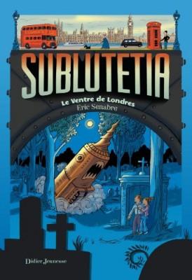 """Afficher """"Sublutetia n° 3 Le ventre de Londres"""""""