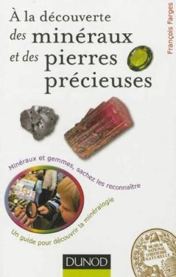 """Afficher """"A la découverte des minéraux et des pierres précieuses"""""""