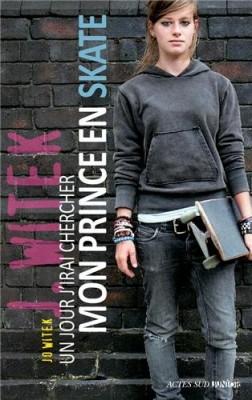 vignette de 'Un jour j'irai chercher mon prince en skate (Jo Witek)'