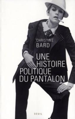 """Afficher """"Une histoire politique du pantalon"""""""