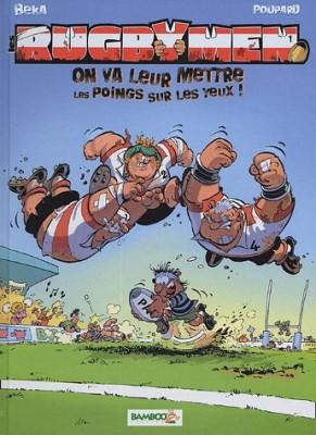 """Afficher """"Les rugbymen n° 1 On va leur mettre les poings sur les yeux !"""""""