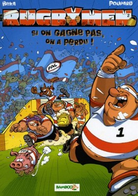 "Afficher ""Les rugbymen n° 2 Si on gagne pas, on a perdu !"""