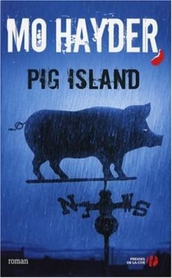 """Afficher """"Pig Island"""""""