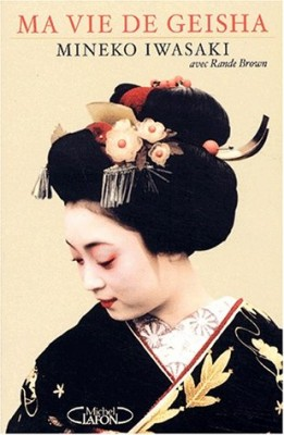 "Afficher ""Ma vie de geisha"""