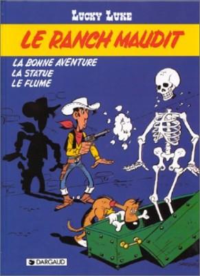 """Afficher """"Le Ranch maudit ; La Bonne aventure ; La Statue ; La Flume"""""""