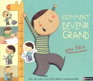 "Afficher ""Comment devenir grand avec Félix"""