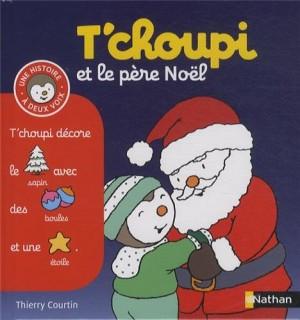 """Afficher """"Histoire à deux voix n° 16 T'choupi et le Père Noël"""""""
