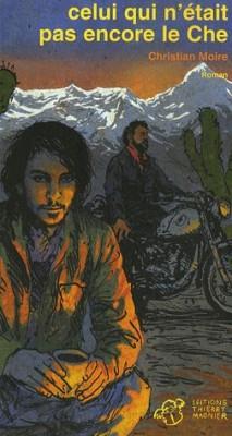 """Afficher """"Celui qui n'était pas encore le Che"""""""
